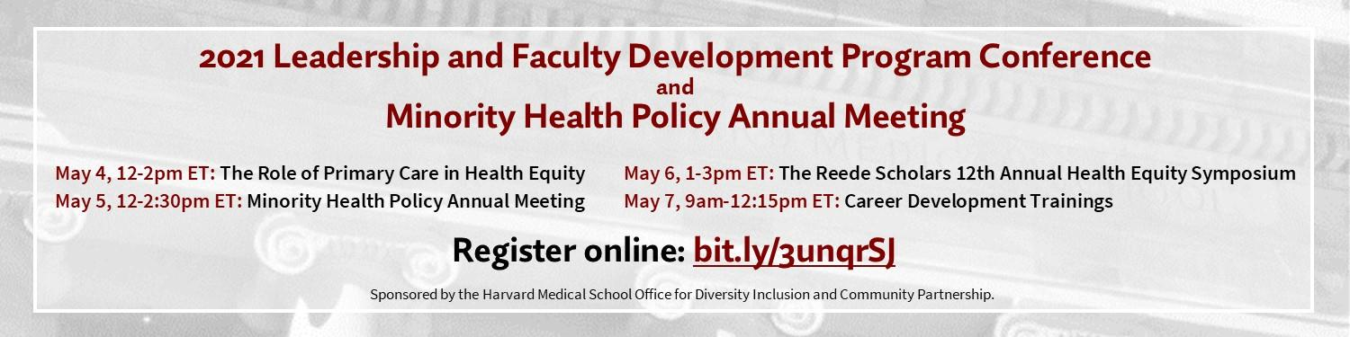2021 Leadership and Faculty Development Program Conference and Minority Health Policy Annual Meeting