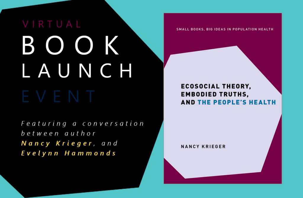 Cover of Nancy Krieger's new book along with headline Book Launch Event