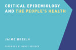 Book cover: Critical Epidemiology and the People's Health
