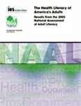 The Health Literacy of America's Adults: Results from the 2003 National Assessment of Adult Literacy