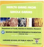 Whole grains educational pamphlet developed by our colleagues in Chennai, India for use in the study