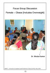 Female, overweight Group, Chennai, India. Shuba Kumar, our resident Focus Group Discussion expert can be found on the right