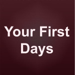 Your First Days