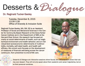 Desserts and Dialogue with Dr. Reginald Tucker-Seeley @ ODI Suite