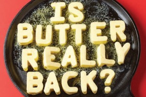 Is butter really back? story cover image