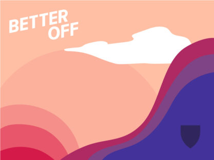 Better Off: A new podcast from Harvard Chan School