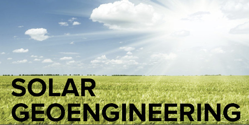 Solar Geoengineering is written over a field and blue sky