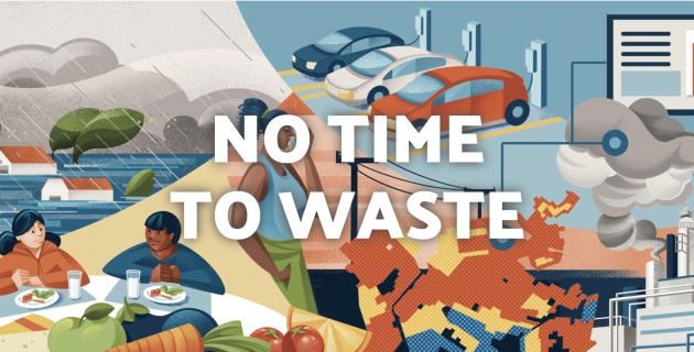 """Illustration of flooding, electric vehicles, food, and pollution with the words """"No Time To Waste"""""""