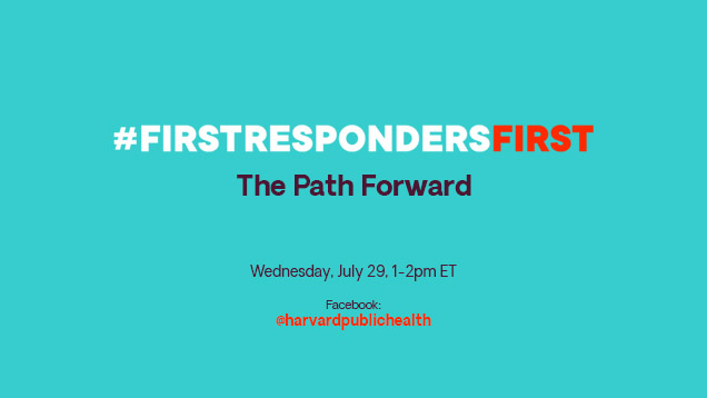 Featured image, First Responders First logo, The Path Forward, Wednesday July 29th, 1 to 2 pm eastern time