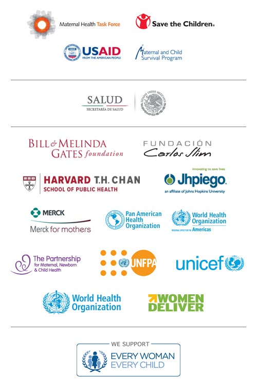 Global Maternal Newborn Health Conference Mexico City Harvard jhpiego unicef women deliver world health organization save the children usaid maternal and child survival program mcsp bill melinda gates foundation unfpa merck pan american health organization pmnch paternship