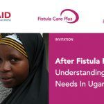 After Fistula Repair: Understanding Women's Needs in Uganda