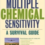 Multiple Chemical Sensitivity: A Survival Guide, by Pamela Reed Gibson