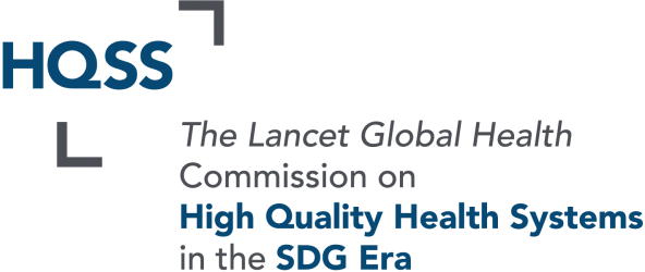 The Lancet Global Health Commission on High Quality Health Systems in the SDG Era
