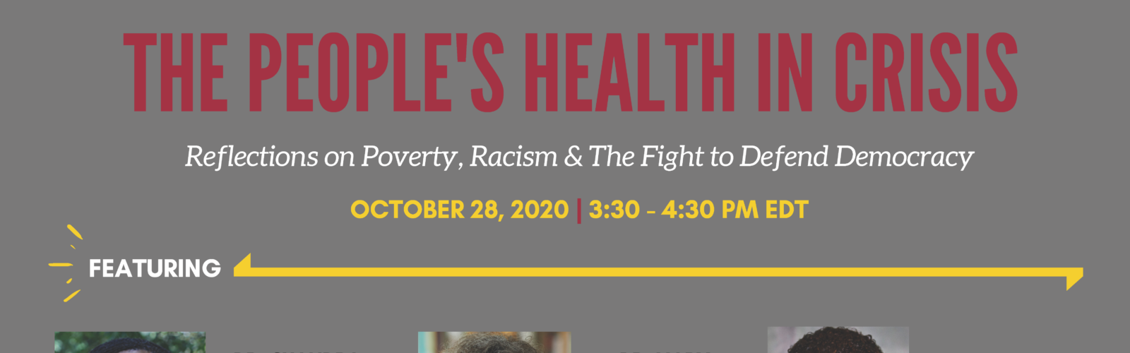 The People's Health In Crisis: Reflections on Poverty, Racism, and the Fight to Defend Democracy
