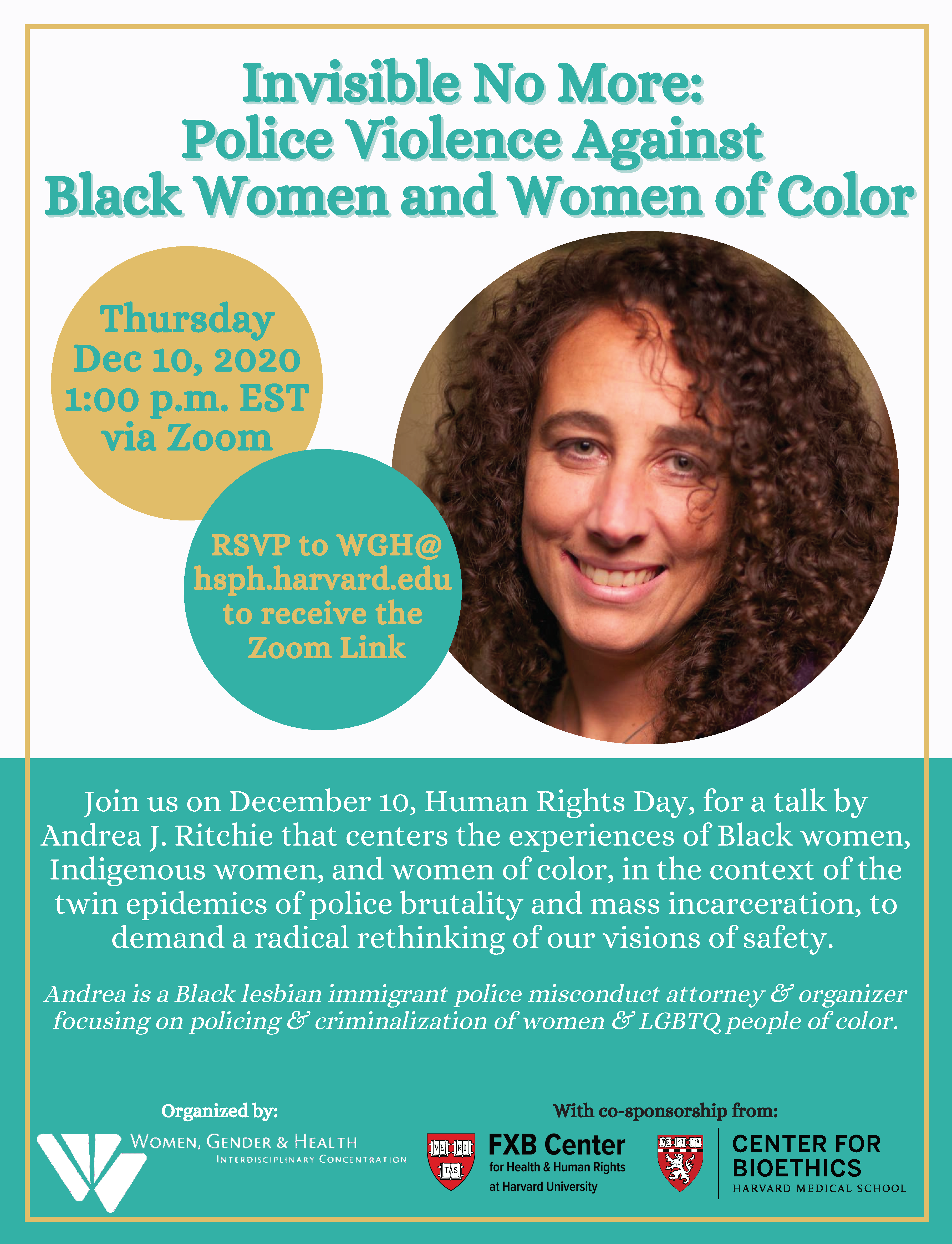 """Event flyer for """"Invisible No More: Police Violence Against Black Women and Women of Color"""" event featuring lawyer Andrea J. Ritchie"""