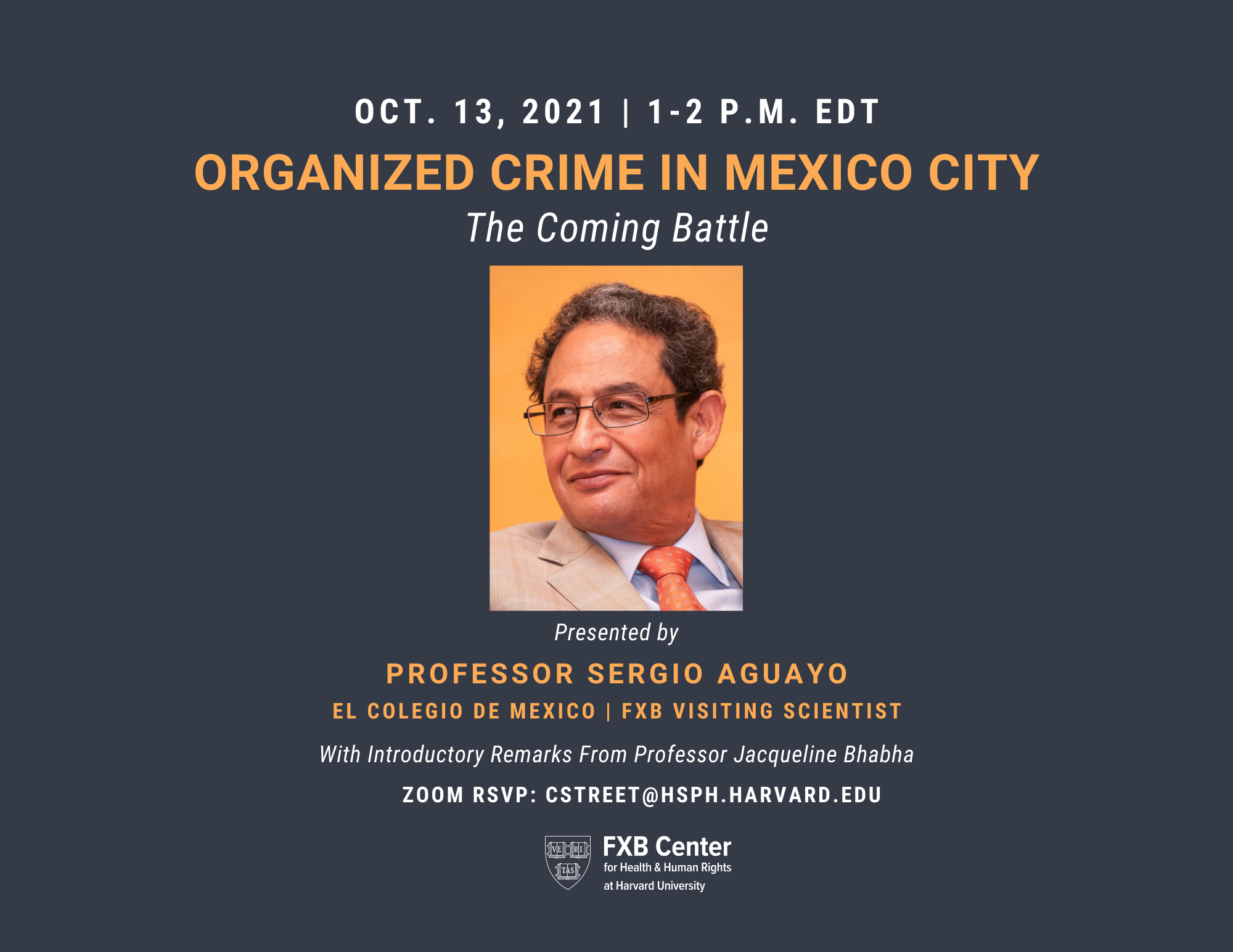 Flyer for 10-13-21 FXB Center event featuring Sergio Aguayo