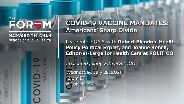 Covid-19 Vaccine Mandates: Presented jointly with POLITICO