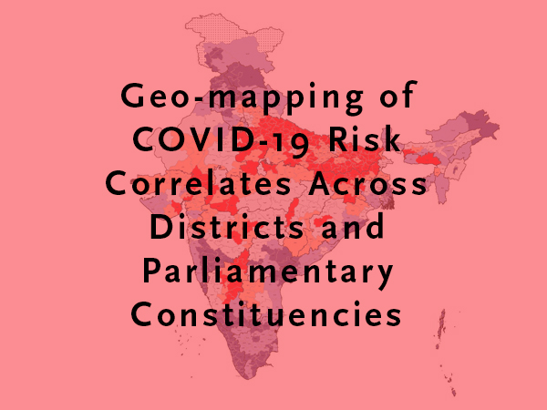 Map of India with PC districts in background with headline Geo-mapping of COVID-19 Risk Correlates Across Districts and Parliamentary Constituencies