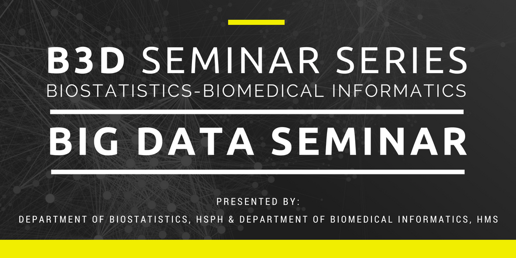 New Biostatistics-Biomedical Informatics Big Data Seminar (B3D)