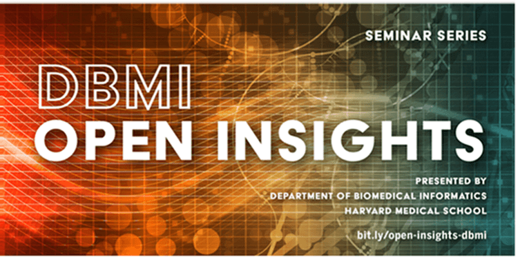 DBMI Open Insights with Estella Geraghty – 11/13