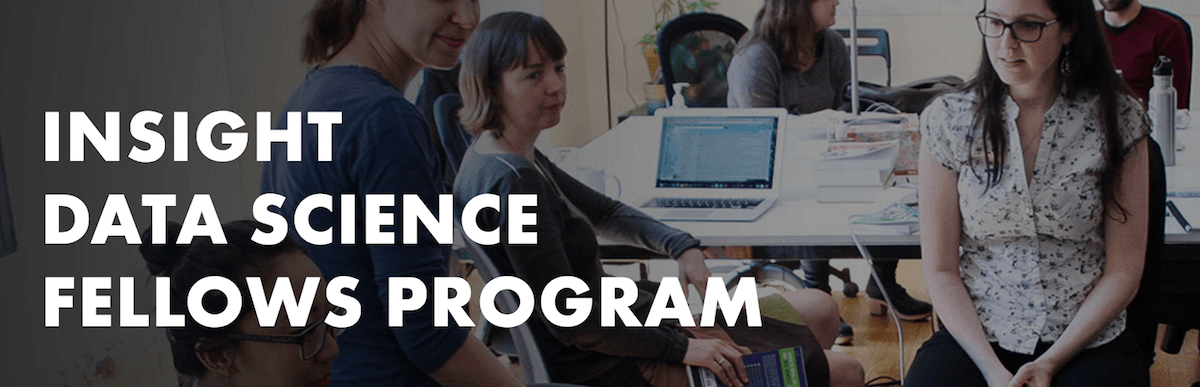 Insight Data Science Fellows Program – Apply by 3/25