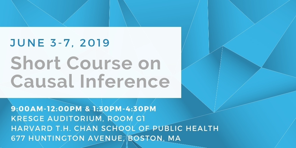 Short Course on Causal Inference: June 3-7