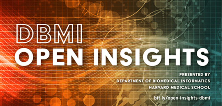 DBMI Open Insights with Irene Chen – 1/29