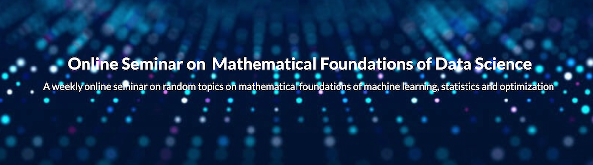 Mathematical Foundations of Data Science Seminar