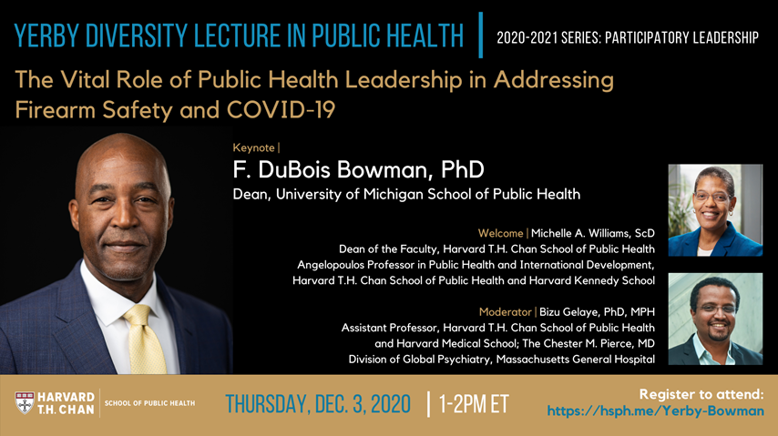 Yerby Diversity Lecture in Public Health with F. DuBois Bowman – 12/3