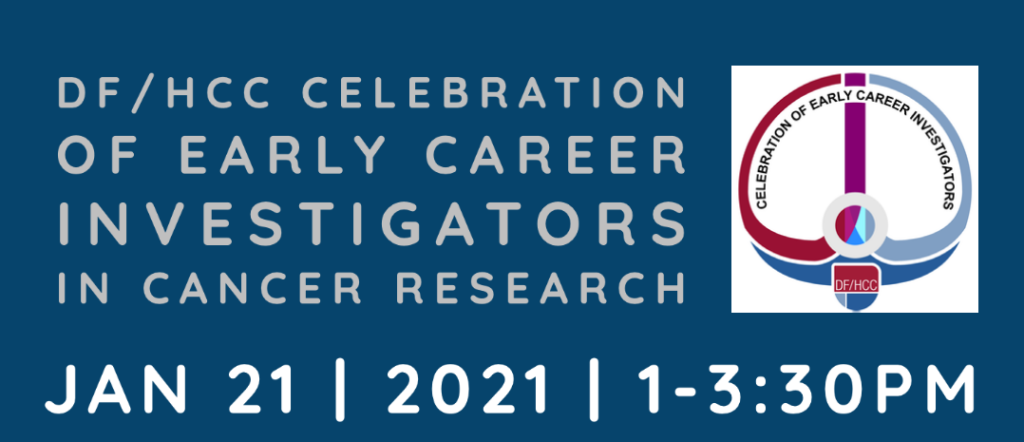DF/HCC Celebration of Early Career Investigators
