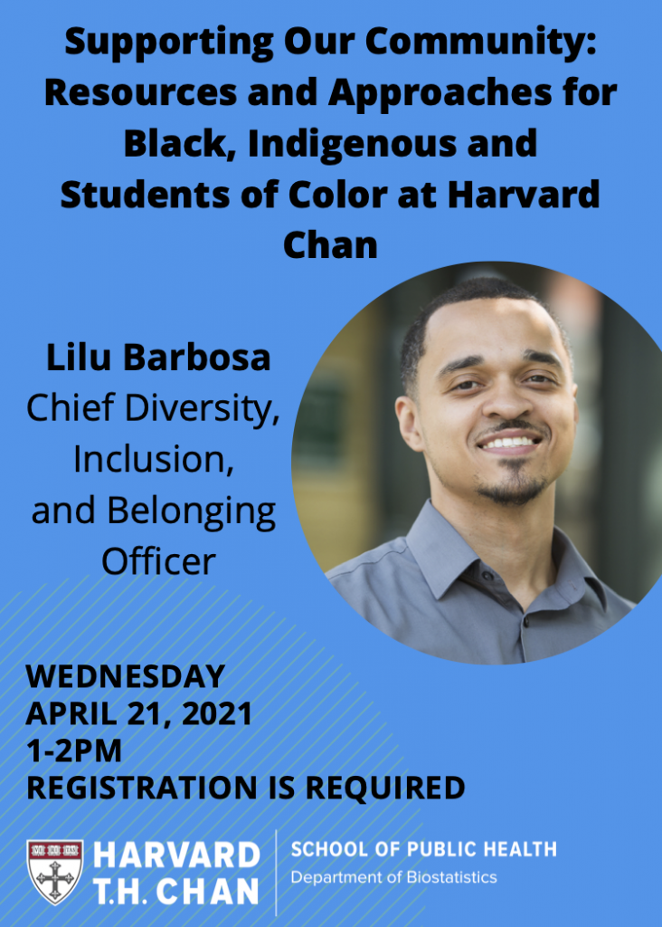 he Biostatistics Diversity and Inclusion Group Event with Lilu Barbosa