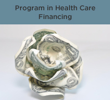 Program in Health Care Financing