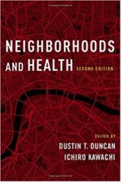 Neighborhoods and Health, second edition