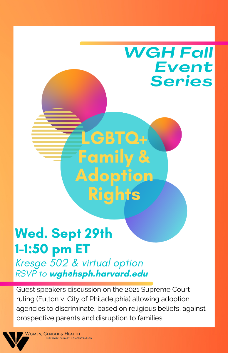 """WGH Fall Event """"LGBTQ+ Family and Adoption Rights"""" will take place on Wednesday, September 29 from 1 to 1:50 P.M. in Kresge 502."""