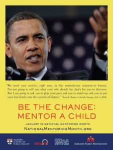 "President Barack Obama in support of National Mentoring Month -- ""Be the Change: Mentor a Child"""