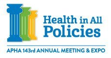American Public Health Association Annual Meeting - 2015 logo: Health in All Policies